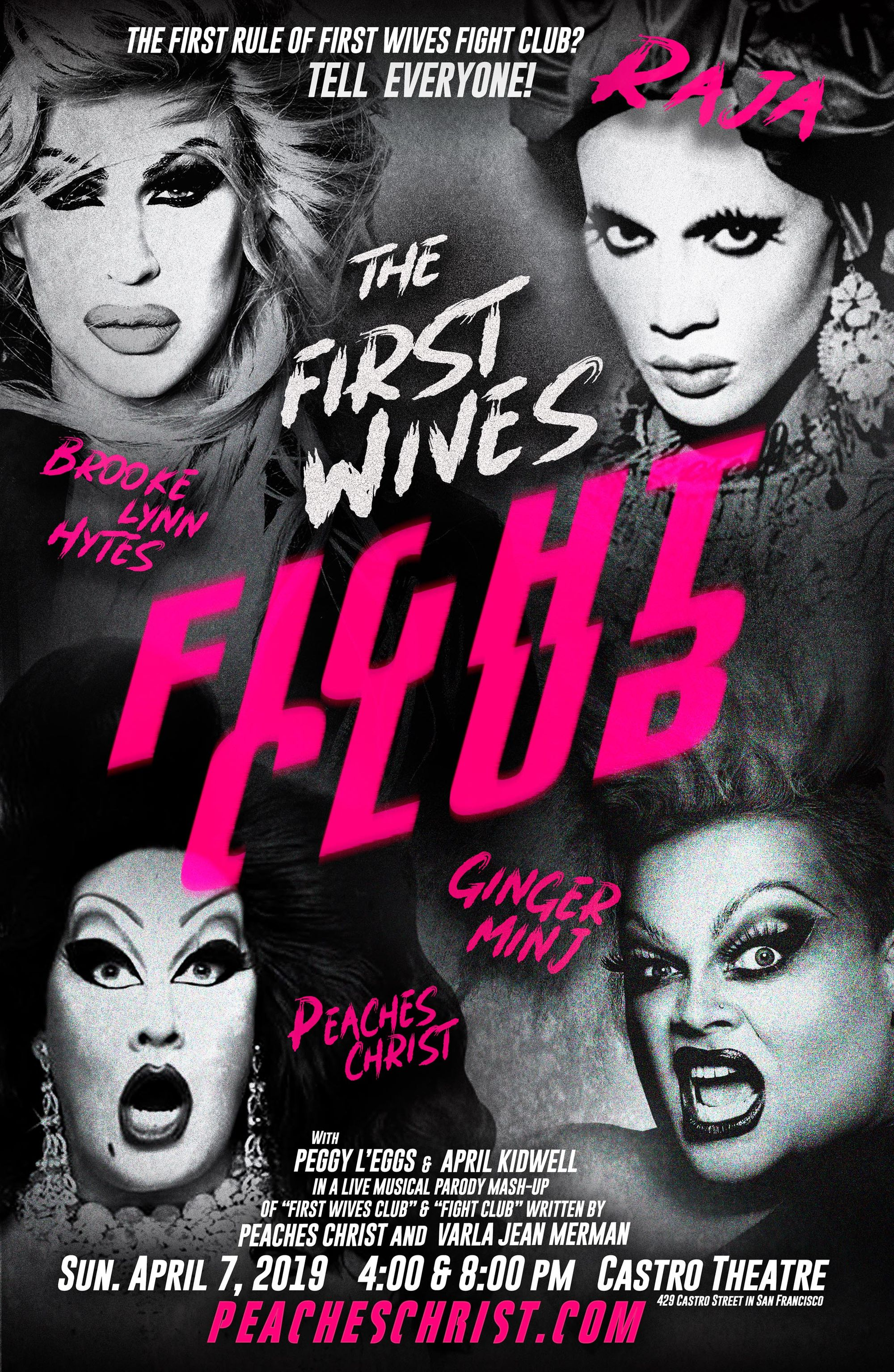Drag Legend Peaches Christ To Present 'First Wives Fight Club' April 7 Starring Ginger Minj, Raja, and Brooke Lynn Hytes